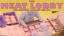 The Meat Lobby: Big Business against Health - N.A