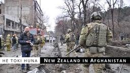 He Toki Huna: New Zealand in Afghanistan - Exploring NZ's Longest & Most Secretive War