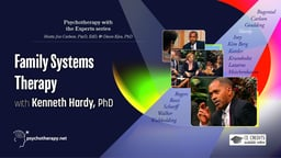 Family Systems Therapy - With Kenneth Hardy