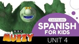 Spanish (Castilian) for Kids - Unit 4