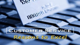 Business Management & HR Training Customer Service Reasons to Excel