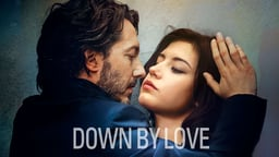 Down by Love - Éperdument