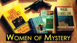 Women of Mystery: Three Writers Who Forever Changed Detective Fiction