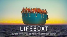 Lifeboat - Volunteer refugee rescue missions off the coast of Libya