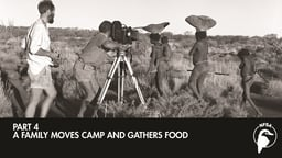 A Family Moves Camp and Gathers Food