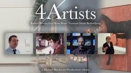 4 Artists:Robert Ryman,Eva Hesse,Bruce Nauman,Susan Rothenberg