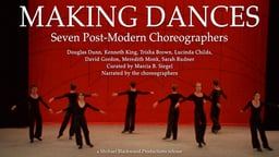 Making Dances: 7 Postmodern Choreographers