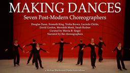 Making Dances:7 Postmodern Choreographers