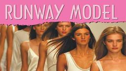 Tell Me How Career Series: Runway Model