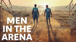 Men in the Arena - Two Somali Soccer Players Pursue Their Dreams