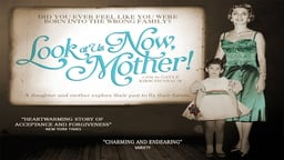 Look At Us Now, Mother! (Abridged Version)