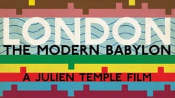London: The Modern Babylon - History and Culture in London