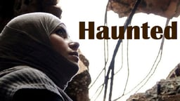 Haunted - Syrian Residents Grapple with Displacement