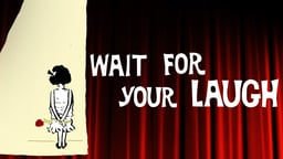 Wait For Your Laugh - The Life and Career of Comedian Rose Marie