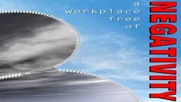 Business Management & HR Training A Workplace Free of Negativity