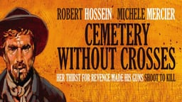 Cemetery Without Crosses - Une Corde, Un Colt...