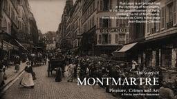 Montmartre…Pleasure, Crimes and Art
