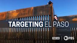 Targeting El Paso