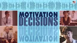 Motivation Decisions