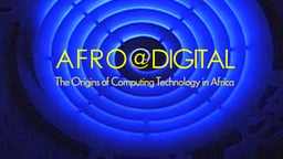 Afro@Digital - The Origins of Computing Technology in Africa