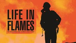 Life in Flames - Spanish Firemen Battle Violent Fires