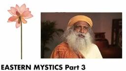 Eastern Mystics, Part 3