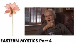 Eastern Mystics, Part 4