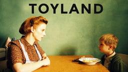 Toyland - Spielzeugland