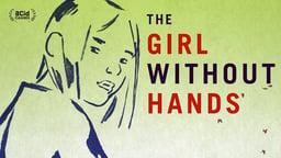 The Girl Without Hands - La jeune fille sans mains