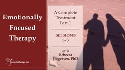 Emotionally Focused Therapy - Part 1 - With Rebecca Jorgensen