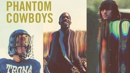 Phantom Cowboys - Three Young Men Growing Up in America