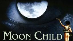 Moon Child - El niño de la luna