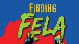 Finding Fela - The Story of African Musician and Activist, Fela Anikulapo Kuti