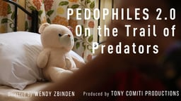Pedophiles 2.0: On The Trail Of The Predators