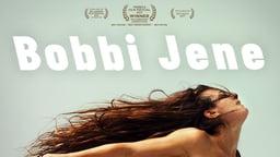 Bobbi Jene - A Superstar of Modern Dance Returns Home