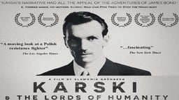 Karski and the Lords of Humanity