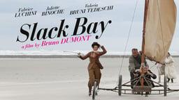 Slack Bay - Ma Loute