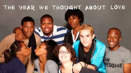 The Year We Thought About Love - Behind the Scenes of Queer Youth Theater