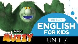 British English for Kids - Unit 7