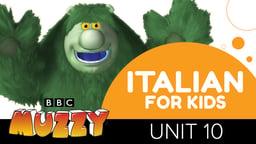 Italian for Kids - Unit 10