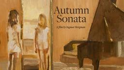 Autumn Sonata - Höstsonaten