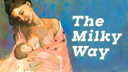 The Milky Way - The Case for Breastfeeding