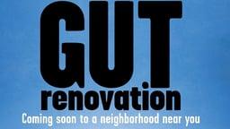 Gut Renovation - Gentrification in Williamsburg, NYC