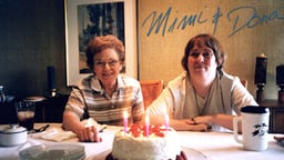 Mimi and Dona - An Aging Mother Cares for her Disabled Daughter