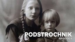 Podstrochnik Episode 6