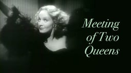 Meeting of Two Queens - Greta Garbo and Marlene Dietrich Recast as Lovers