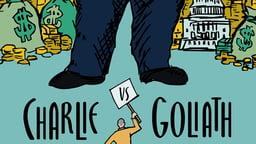 Charlie vs. Goliath