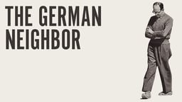 The German Neighbor - Adolf Eichmann's Life in Argentina and Nuremberg Trial
