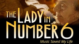 The Lady in Number 6: Music Saved My Life