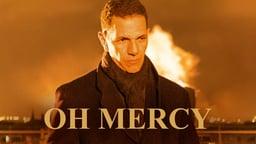 Oh Mercy